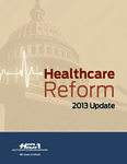 Healthcare Reform: 2013 Update