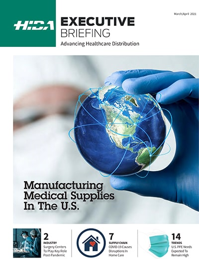 HIDA Executive Briefing | Manufacturing Medical Supplies in the U.S.